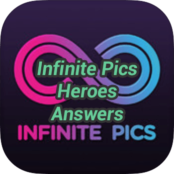 Infinite Pics Heroes Answers