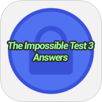 The Impossible Test 3 Answers