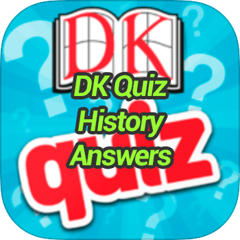 DK Quiz History Answers