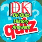 DK Quiz History Answers