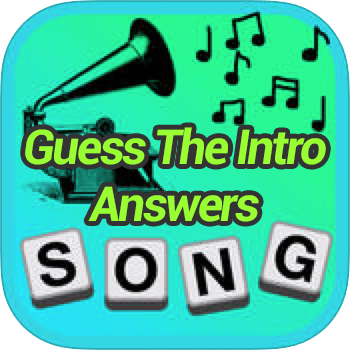 Guess The Intro Answers