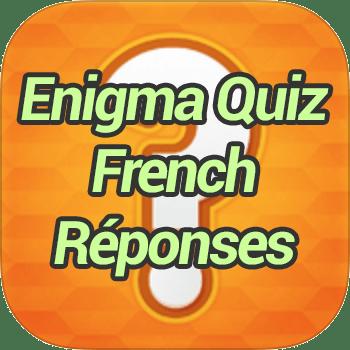 Enigma Quiz French Réponses