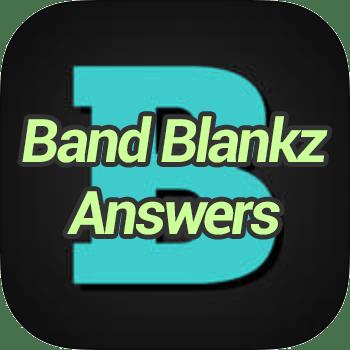 Band Blankz Answers