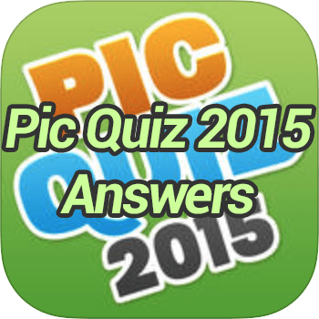 Pic Quiz 2015 Answers