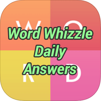 Word Whizzle Daily Answers