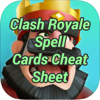 Clash Royale Spell Cards Cheat Sheet
