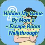 Hidden My Game By Mom 2 Escape Room Walkthrough