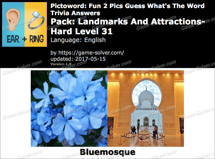 Pictoword Fun 2 Pics Landmarks And Attractions-Hard Level 31 Answers