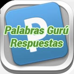 Palabras Gurú Nivel 229 Respuestas