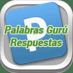 Palabras Gurú Nivel 99 Respuestas