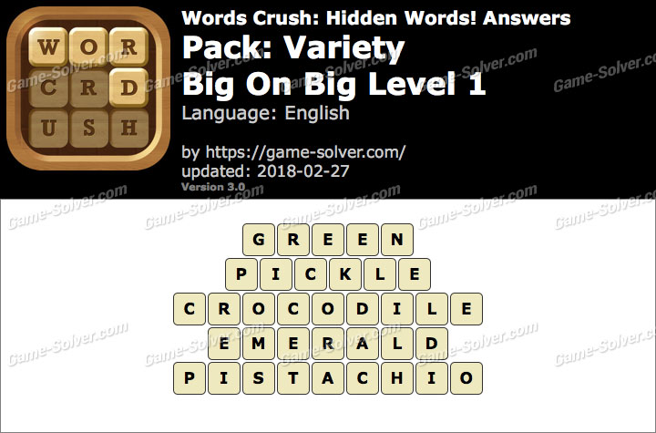Words Crush Variety-Big On Big Level 1 Answers