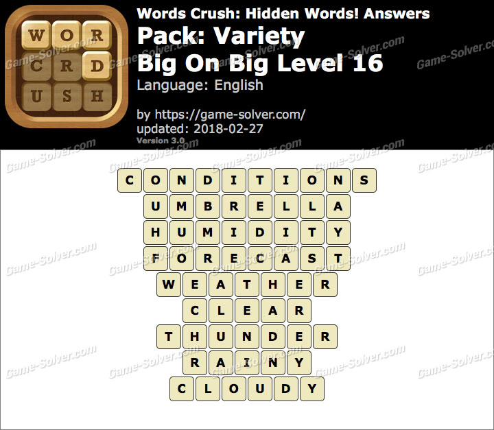 Words Crush Variety-Big On Big Level 16 Answers