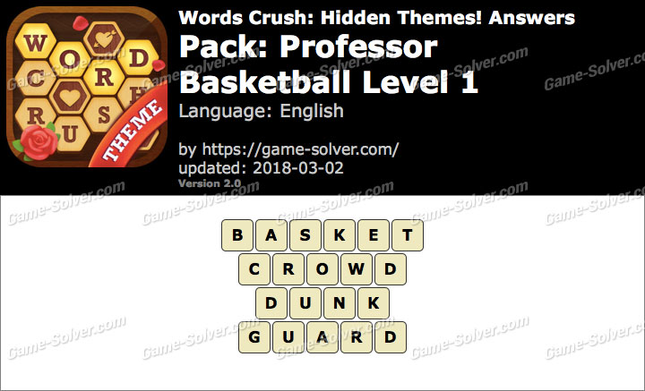 Words Crush Professor-Basketball Level 1 Answers