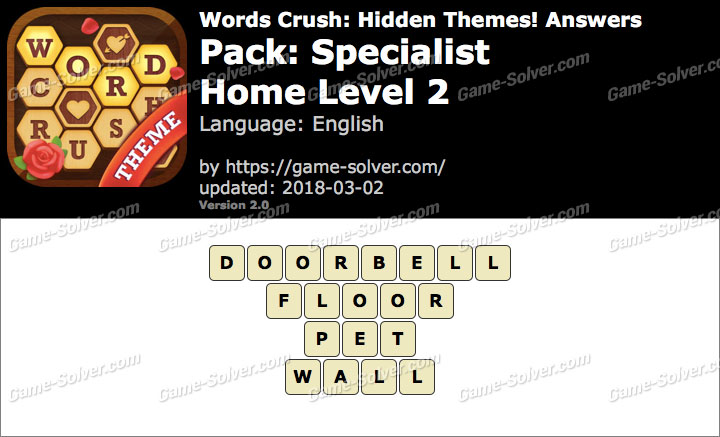 Words Crush Specialist-Home Level 2 Answers