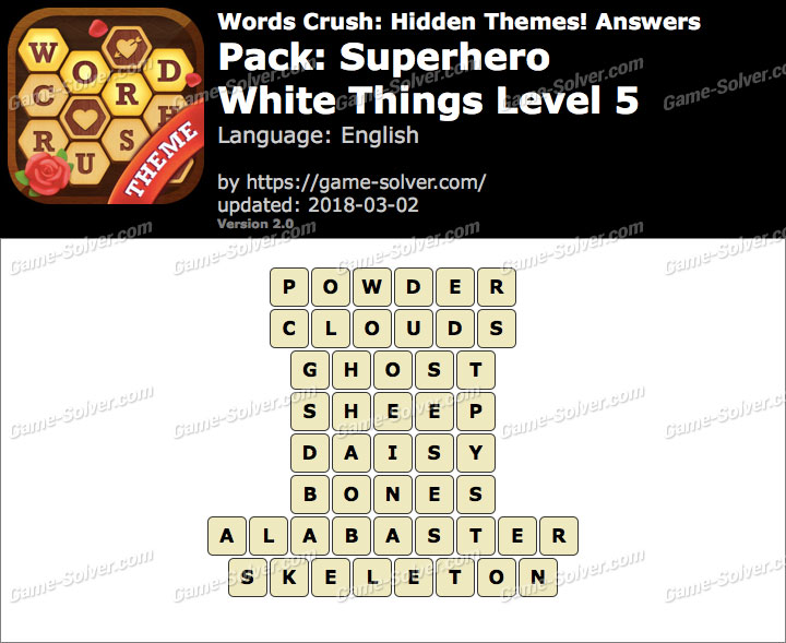 Words Crush Superhero-White Things Level 5 Answers