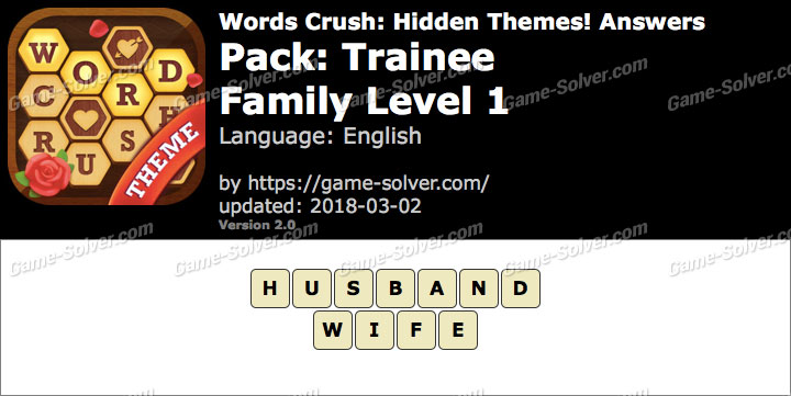 Words Crush Trainee-Family Level 1 Answers