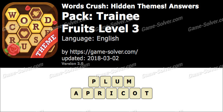 Words Crush Trainee-Fruits Level 3 Answers