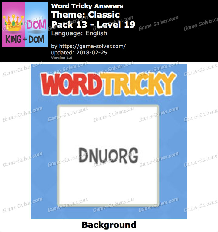 Word Tricky Classic Pack 13-Level 19 Answers