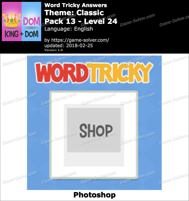 Word Tricky Classic Pack 13-Level 24 Answers