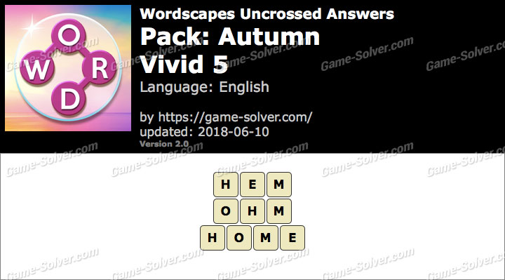 Wordscapes Uncrossed Autumn-Vivid 5 Answers