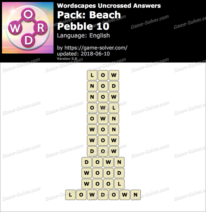 Wordscapes Uncrossed Beach-Pebble 10 Answers