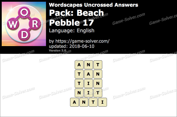 Wordscapes Uncrossed Beach-Pebble 17 Answers