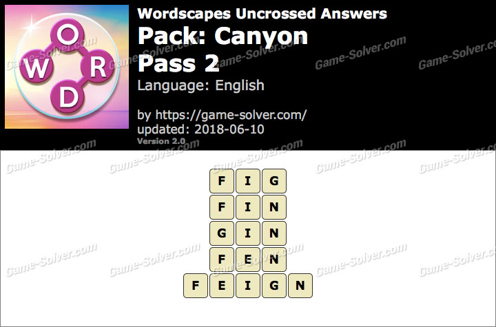Wordscapes Uncrossed Canyon-Pass 2 Answers