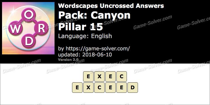 Wordscapes Uncrossed Canyon-Pillar 15 Answers