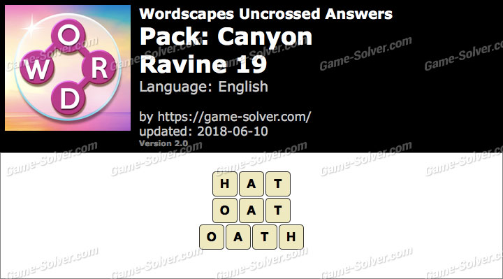 Wordscapes Uncrossed Canyon-Ravine 19 Answers