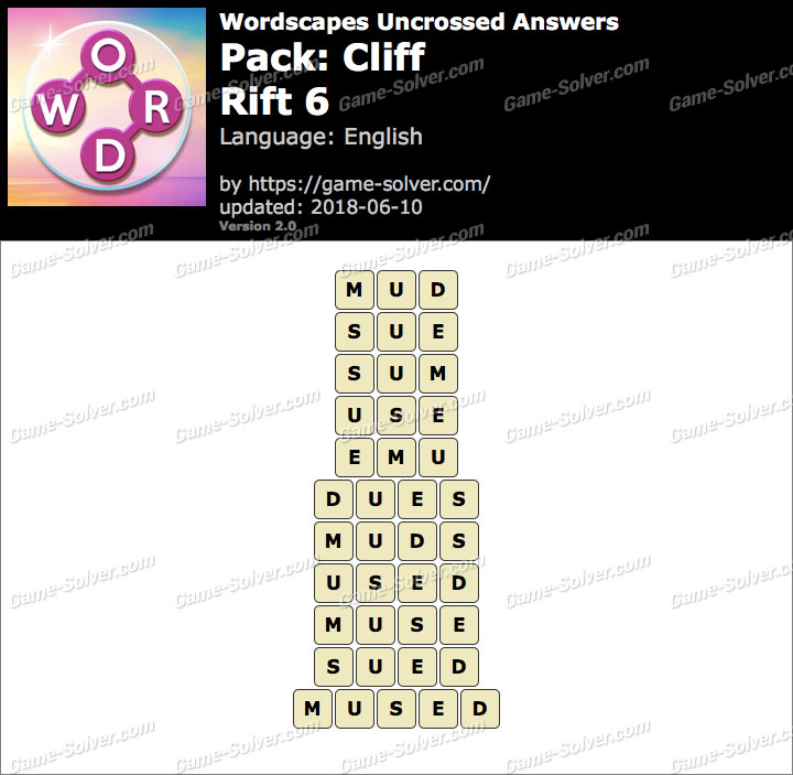 Wordscapes Uncrossed Cliff-Rift 6 Answers