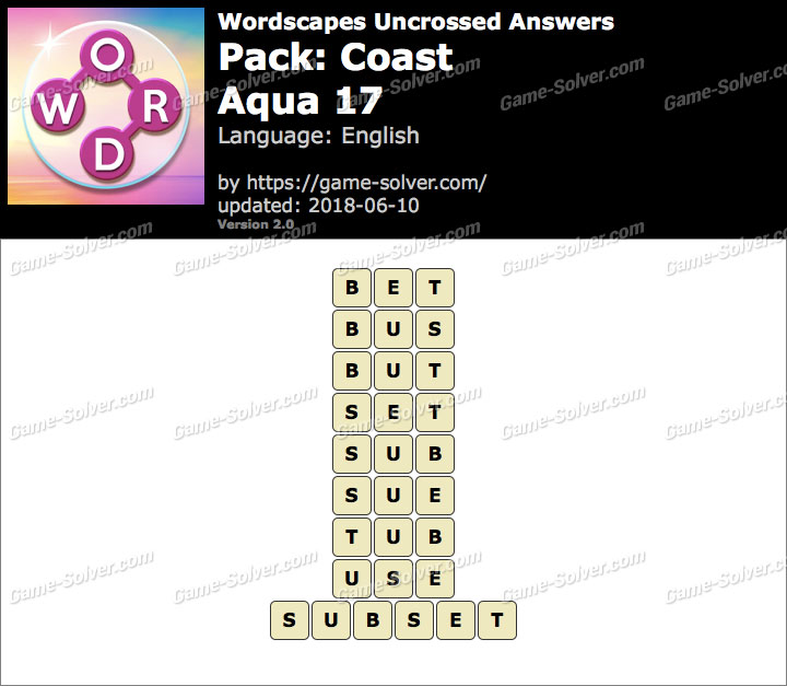 Wordscapes Uncrossed Coast-Aqua 17 Answers
