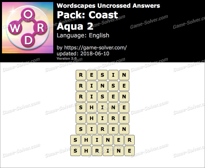 Wordscapes Uncrossed Coast-Aqua 2 Answers