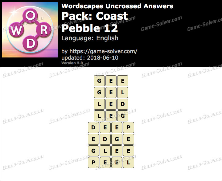 Wordscapes Uncrossed Coast-Pebble 12 Answers