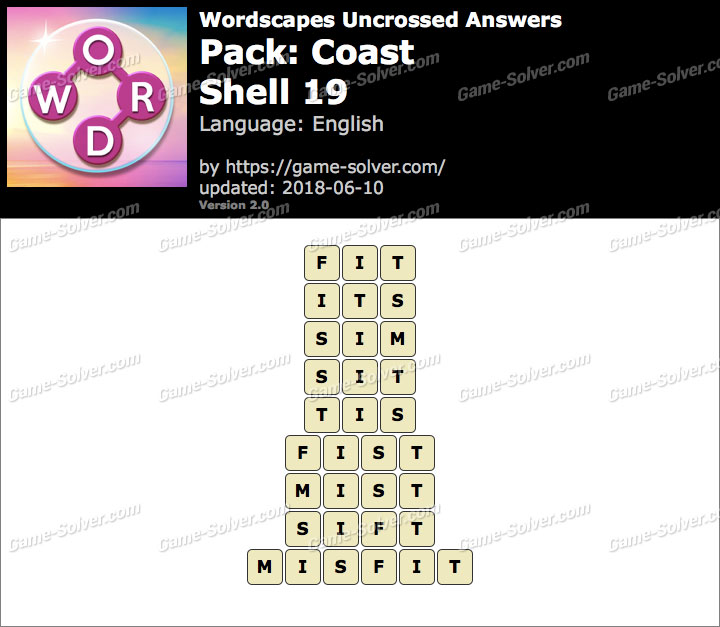 Wordscapes Uncrossed Coast-Shell 19 Answers