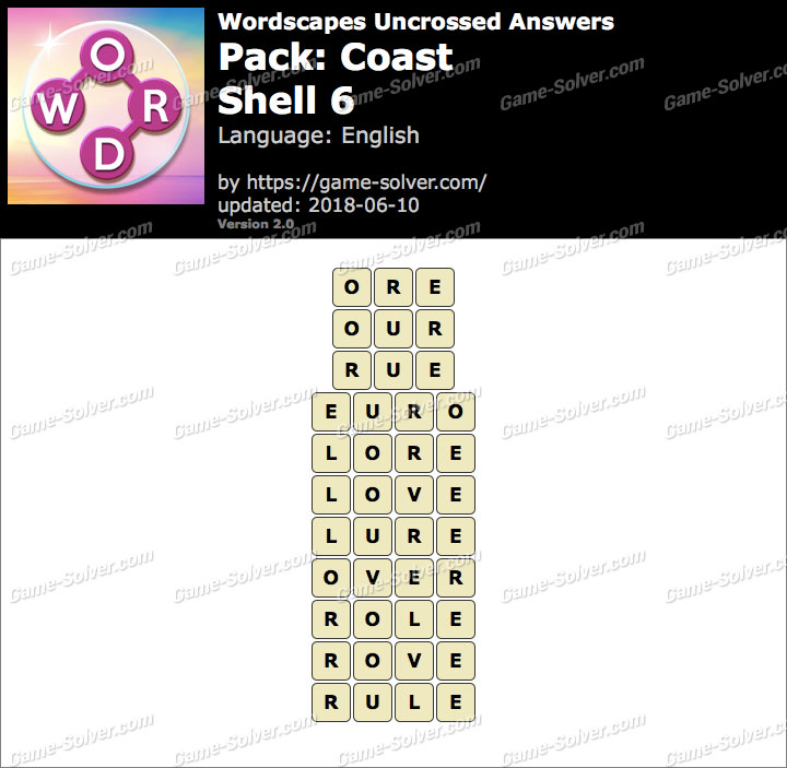 Wordscapes Uncrossed Coast-Shell 6 Answers