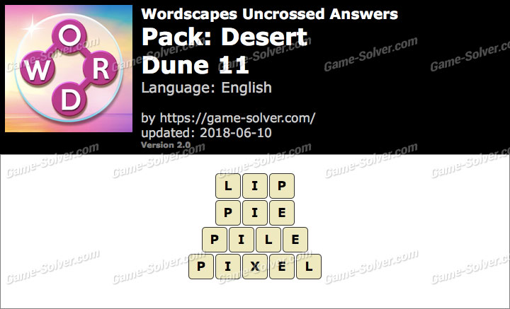 Wordscapes Uncrossed Desert-Dune 11 Answers
