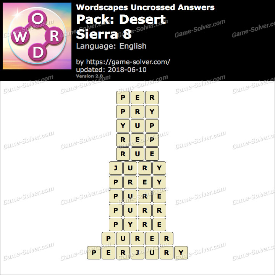 Wordscapes Uncrossed Desert-Sierra 8 Answers