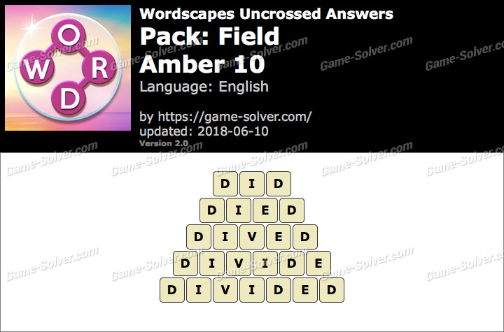 Wordscapes Uncrossed Field-Amber 10 Answers