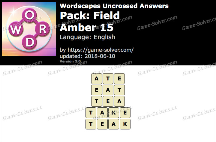 Wordscapes Uncrossed Field-Amber 15 Answers