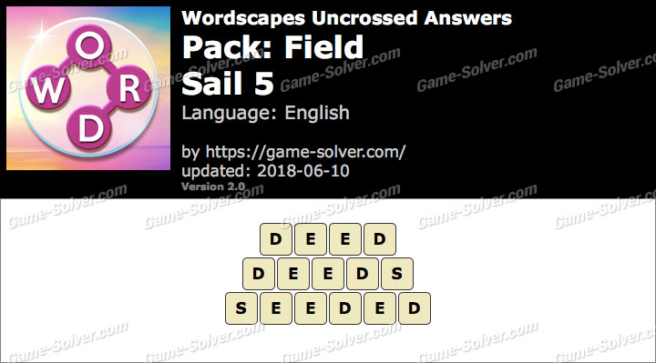 Wordscapes Uncrossed Field-Sail 5 Answers
