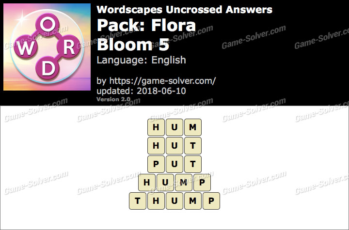 Wordscapes Uncrossed Flora-Bloom 5 Answers