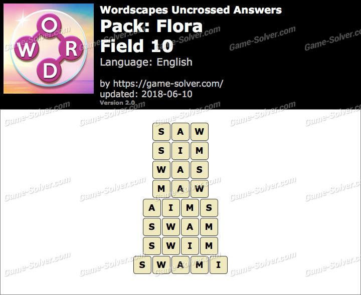 Wordscapes Uncrossed Flora-Field 10 Answers