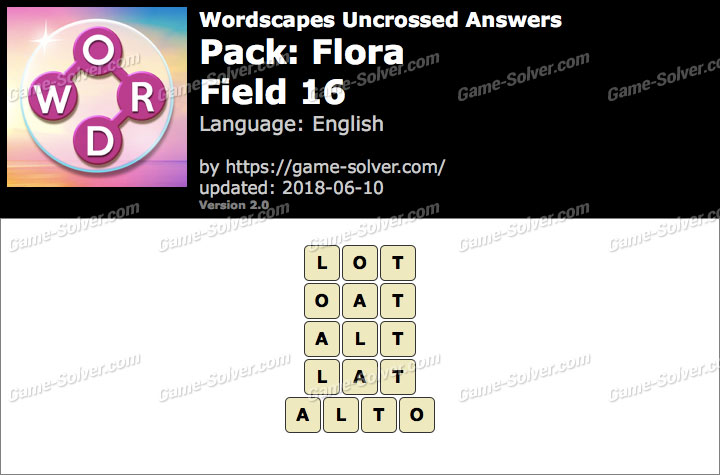 Wordscapes Uncrossed Flora-Field 16 Answers
