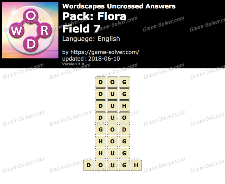Wordscapes Uncrossed Flora-Field 7 Answers