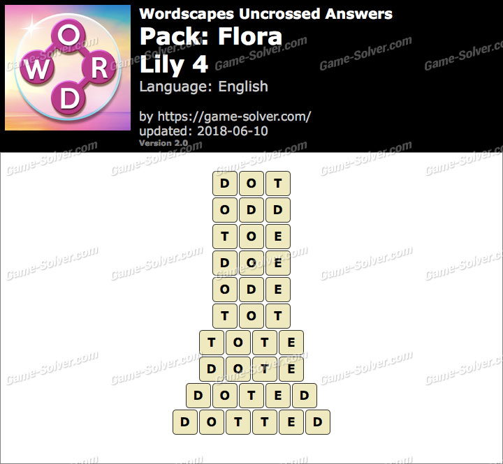 Wordscapes Uncrossed Flora-Lily 4 Answers