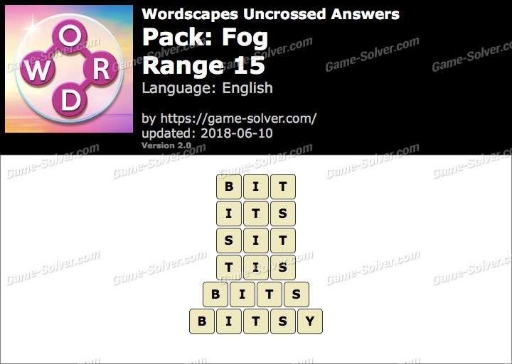 Wordscapes Uncrossed Fog-Range 15 Answers
