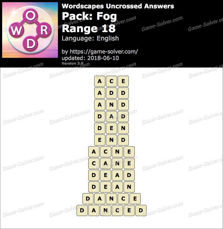 Wordscapes Uncrossed Fog-Range 18 Answers