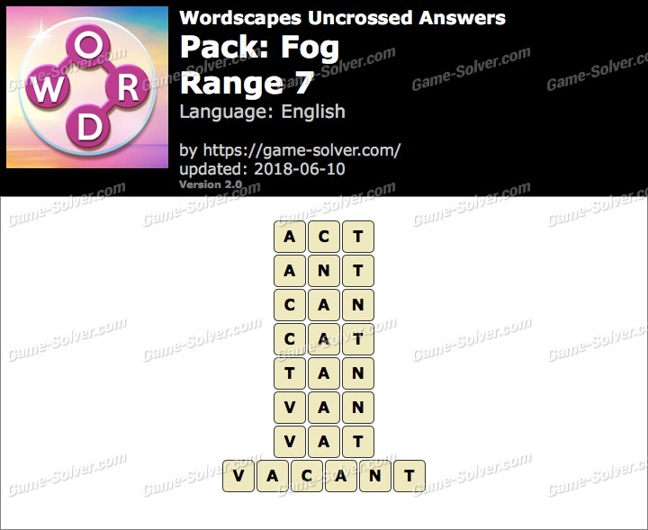 Wordscapes Uncrossed Fog-Range 7 Answers