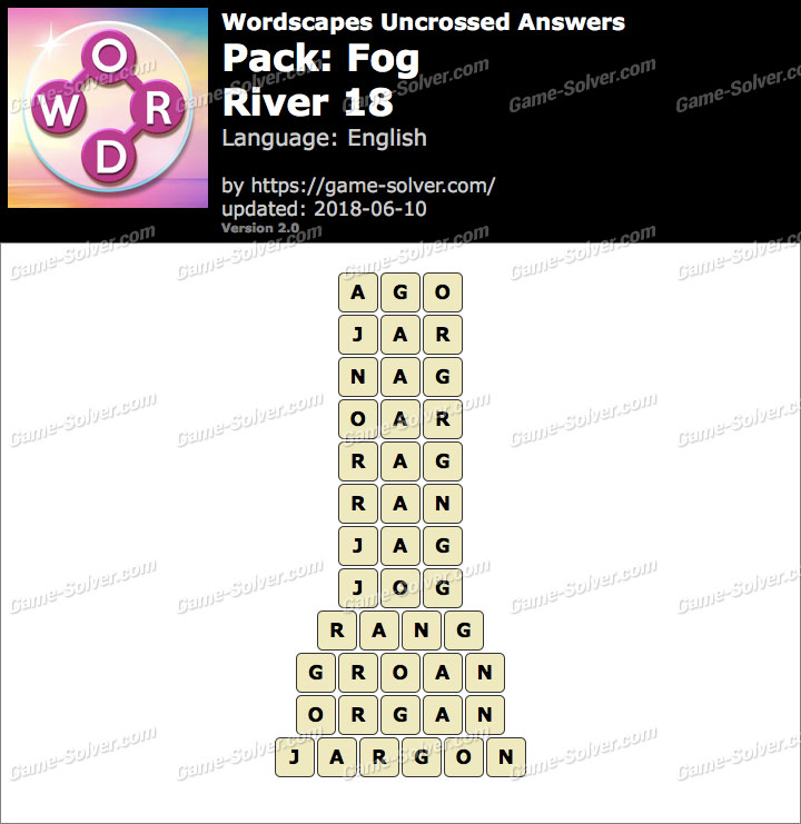Wordscapes Uncrossed Fog-River 18 Answers