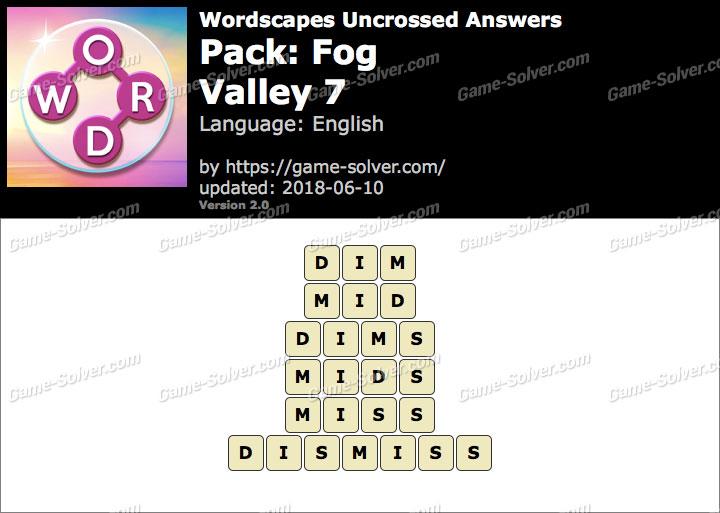 Wordscapes Uncrossed Fog-Valley 7 Answers